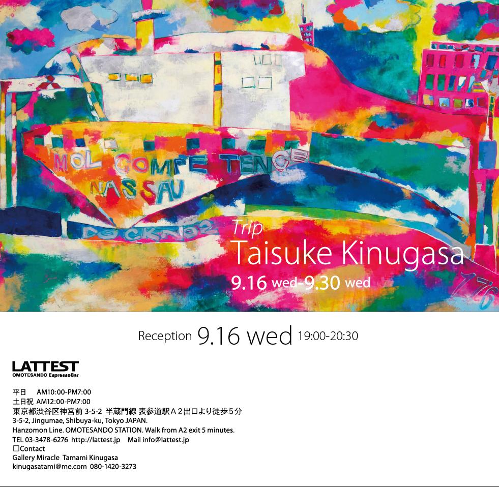 TAISUKE KINUGASA@LATTEST